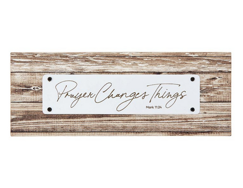 "3.25""H Prayer Changes Things Rustic Tabletop Plaque"