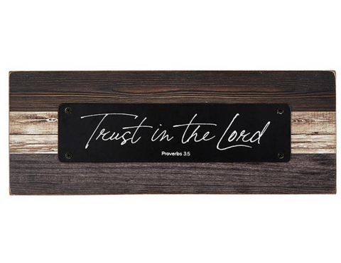 "3.25""H - Trust in the Lord - Rustic Tabletop Plaque"
