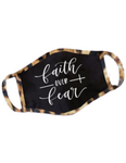 Premium Faith Over Fear Mask Leopard Trim
