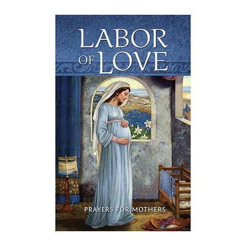 Labor Of Love: Prayers For Mothers Book | 12 Pcs. Per Package