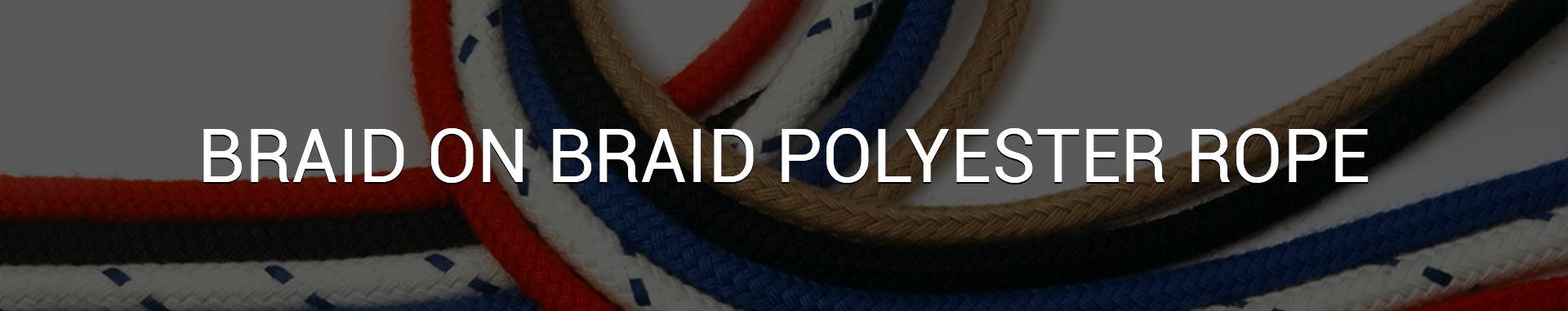 Braid on Braid Rope