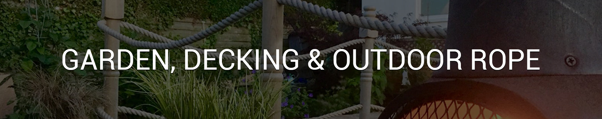 Garden, Decking & Outdoor Rope
