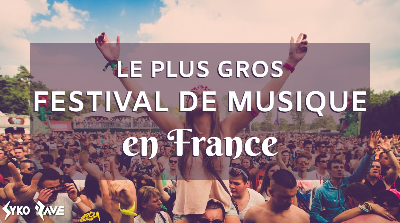 plus grand festival de musique en france