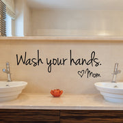 Bathroom Wall Stickers Wash Your Hands Love Mom Waterproof Art Vinyl Decal Bathroom Wall Decor Home Decoration Dropshipping