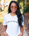 Come As You Are Graphic Tee