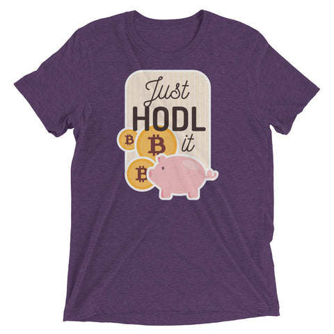 Just HODL It Tri-Blend Tee