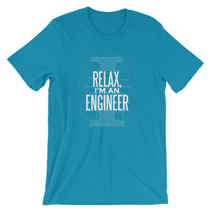 Relax, I'm An Engineer