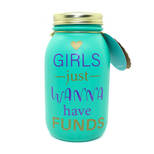 Mason Jar 32-Ounce, Money Jar, Girls Just Wanna Have Funds, Teal