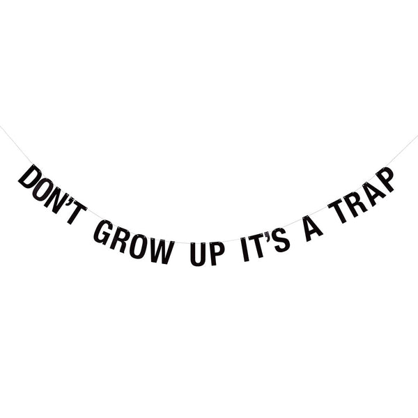 "Guirnalda ""Don't grow up, it's a trap"""
