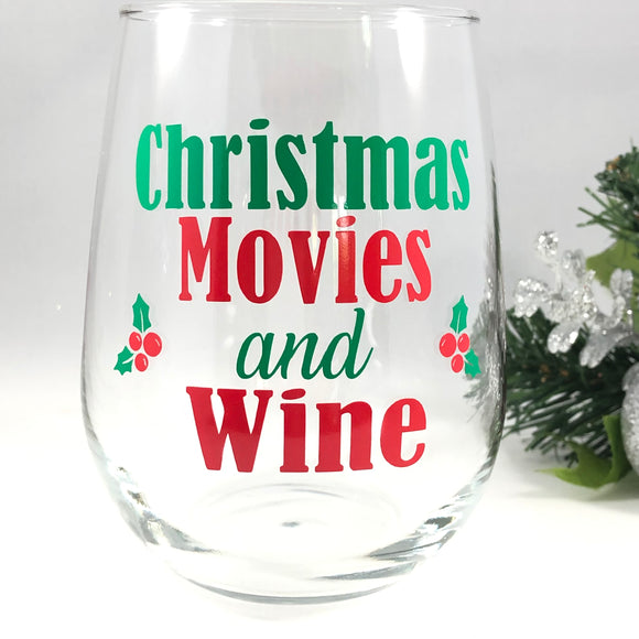 Christmas Movies and Wine Wine Glass
