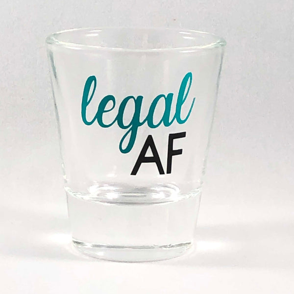 Legal AF Shot Glass/21st Birthday Shot Glass/21st Birthday Gift Idea