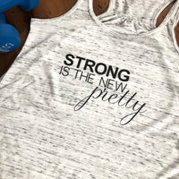 Strong is the New Pretty Flowy Racerback Tank Top