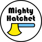 Mighty Hatchet