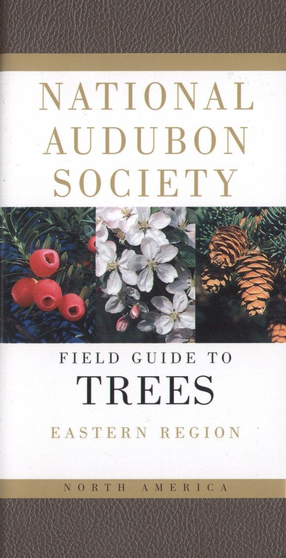 National Audubon Society Field Guide to North American Trees–East