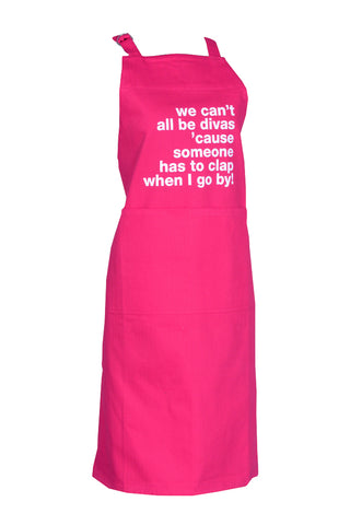 Apron We Can't All Be Divas Magenta