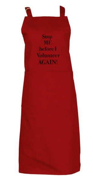 Apron Stop Me Before I Volunteer Again Cabernet