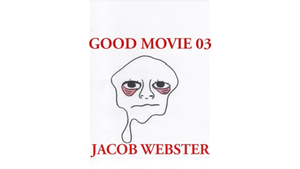 GOOD MOVIE 3 - JACOB WEBSTER