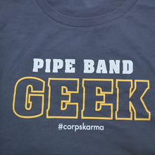 Load image into Gallery viewer, Pipe Band Geek Tee