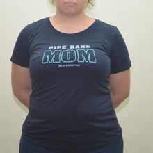 Load image into Gallery viewer, Pipe Band Mom Tee