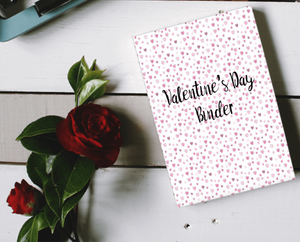 Valentine's Day Binder: Light Ink Version