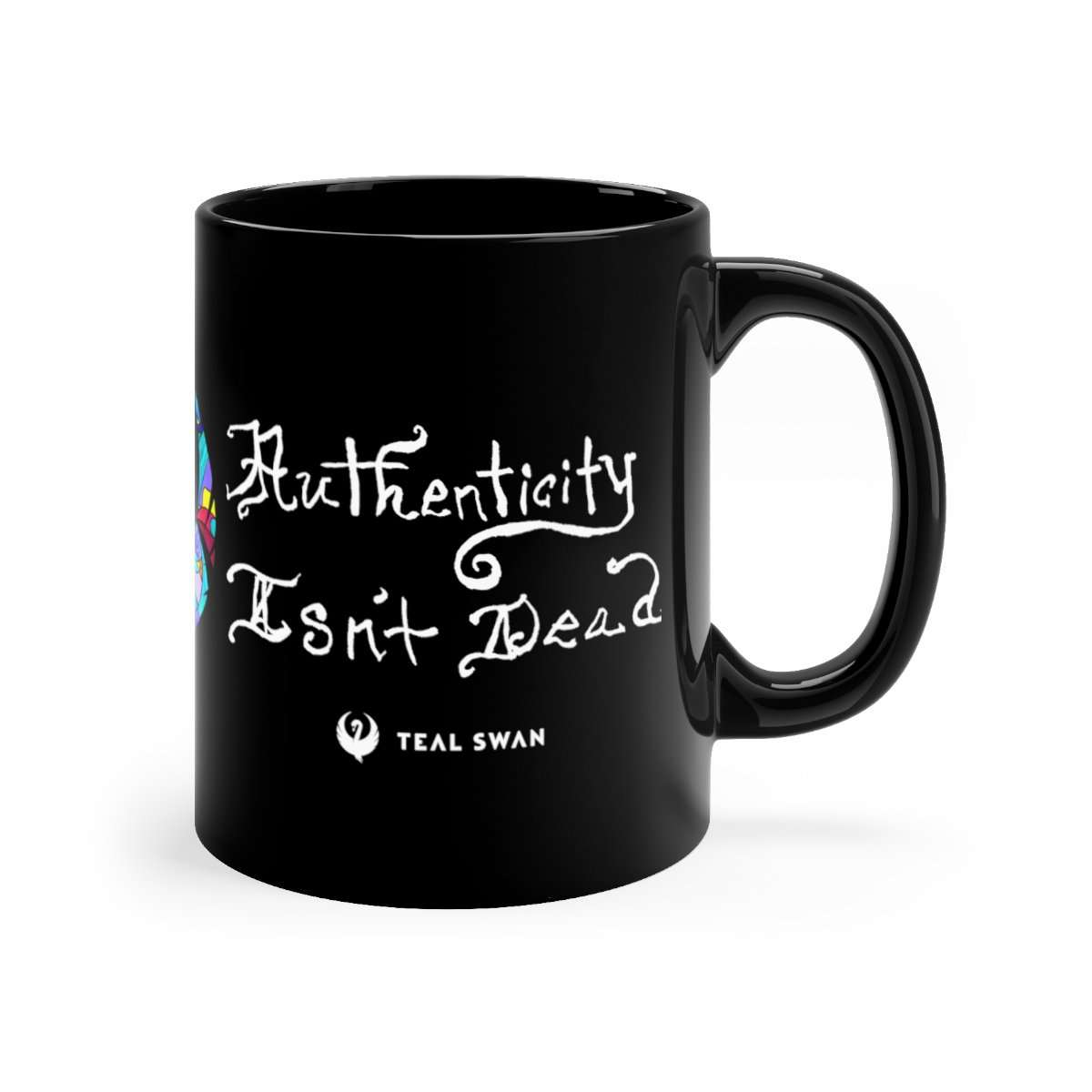 Authenticity Isn't Dead Quote - Black mug 11oz