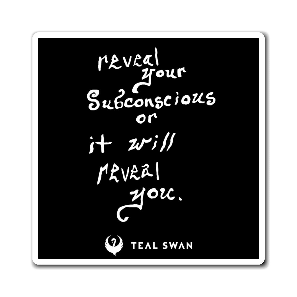 Reveal Your Subconscious Quote - Magnets