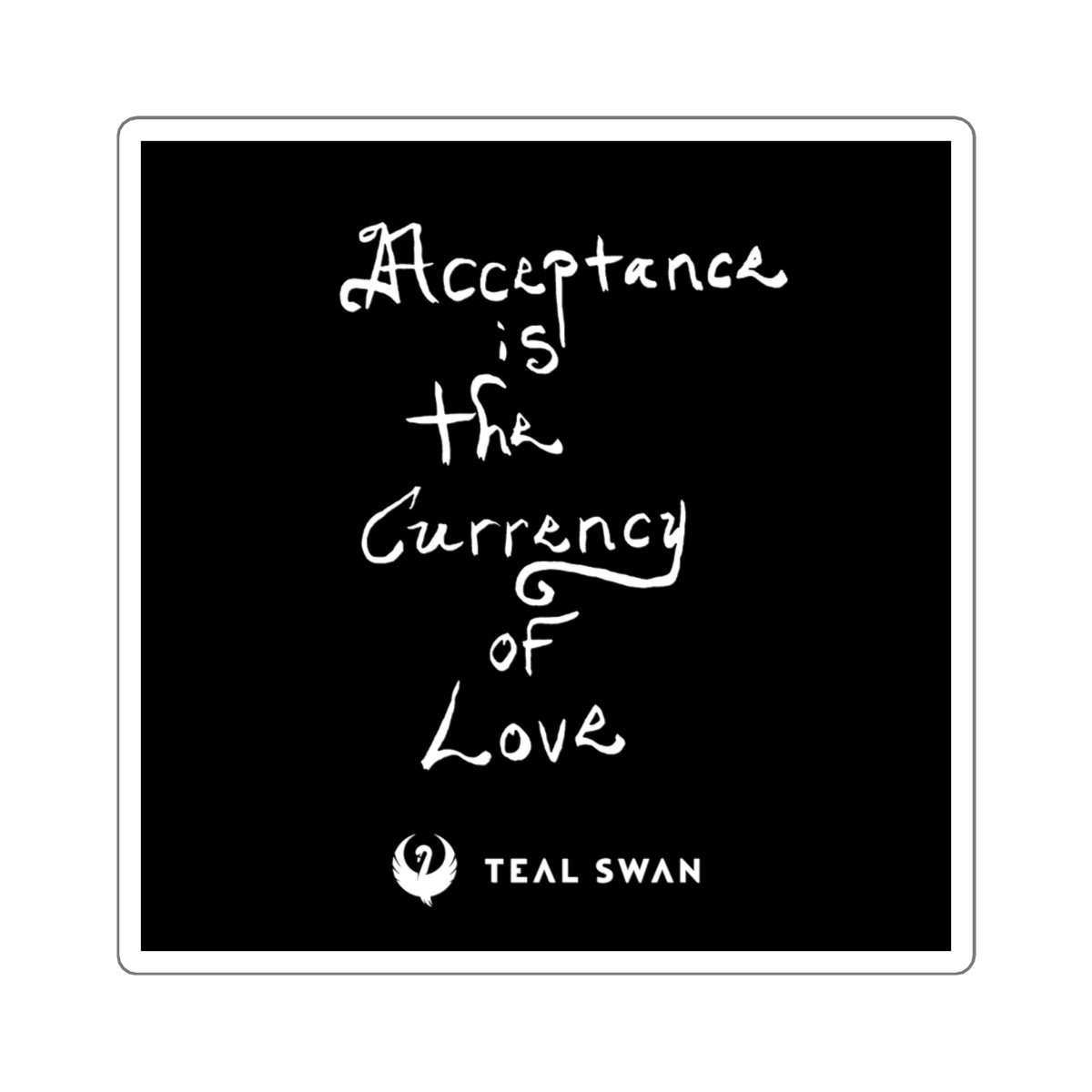 Acceptance Quote - Square Stickers