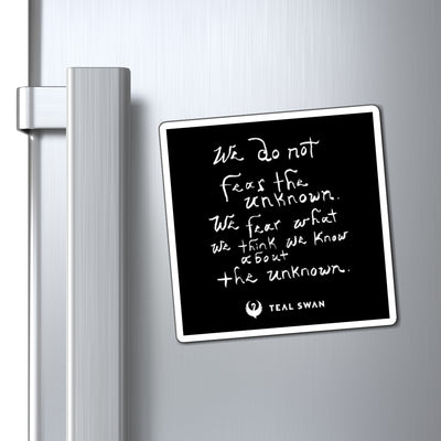 Fear Unknown Quote - Magnets