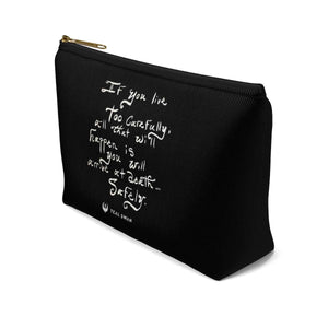 Too Careful Quote - Accessory Pouch w T-bottom