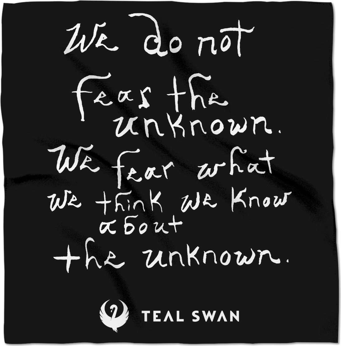 Fear The Unknown Quote - Bandana