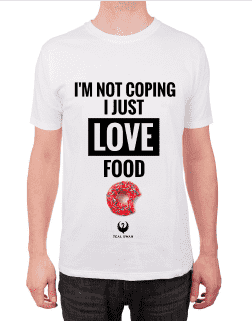 I'm Not Coping, I Just Love Food - Unisex T-Shirt