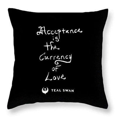 Acceptance Quote - Throw Pillow