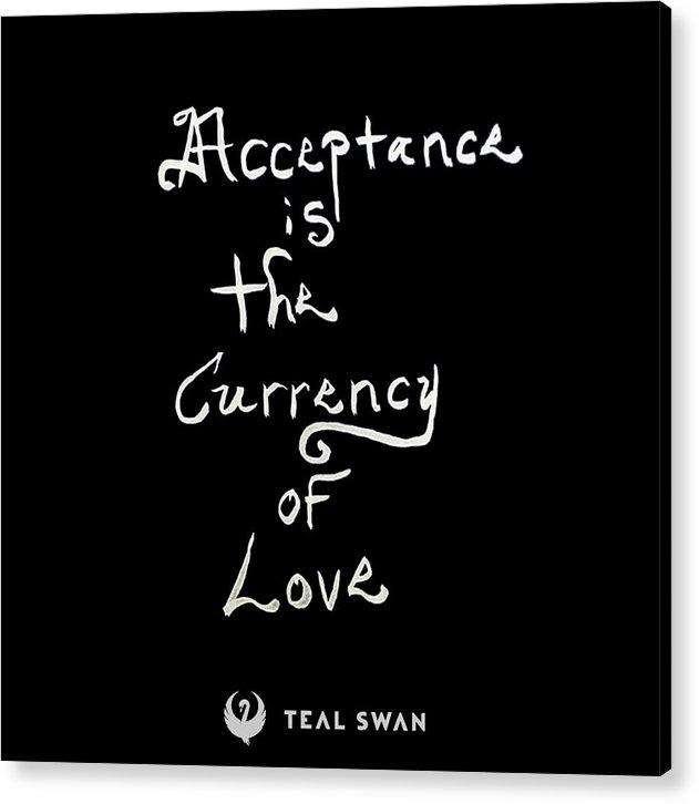 Acceptance Quote - Acrylic Print