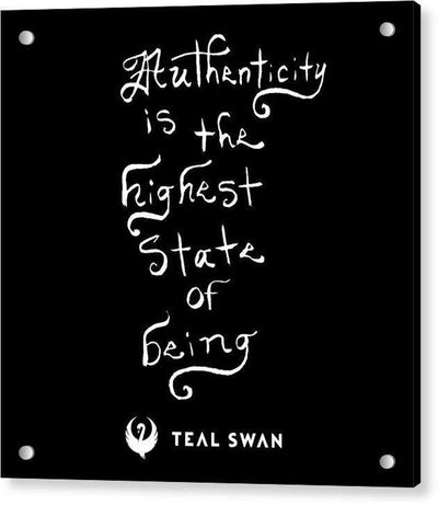 Authenticity Is Quote - Acrylic Print