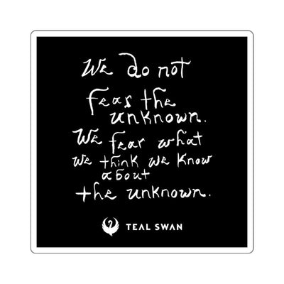 Fear The Unknown Quote - Square Stickers