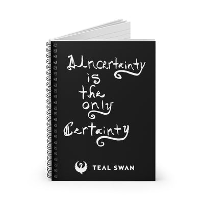 Uncertainty Quote - Spiral Notebook