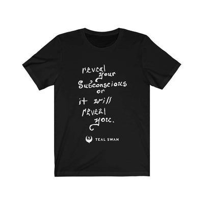 Reveal Your Subconscious Quote - Unisex Jersey Short Sleeve Tee