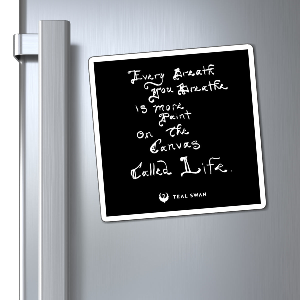 Every Breath Quote - Magnets