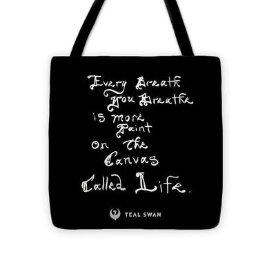 Every Breath Quote - Tote Bag