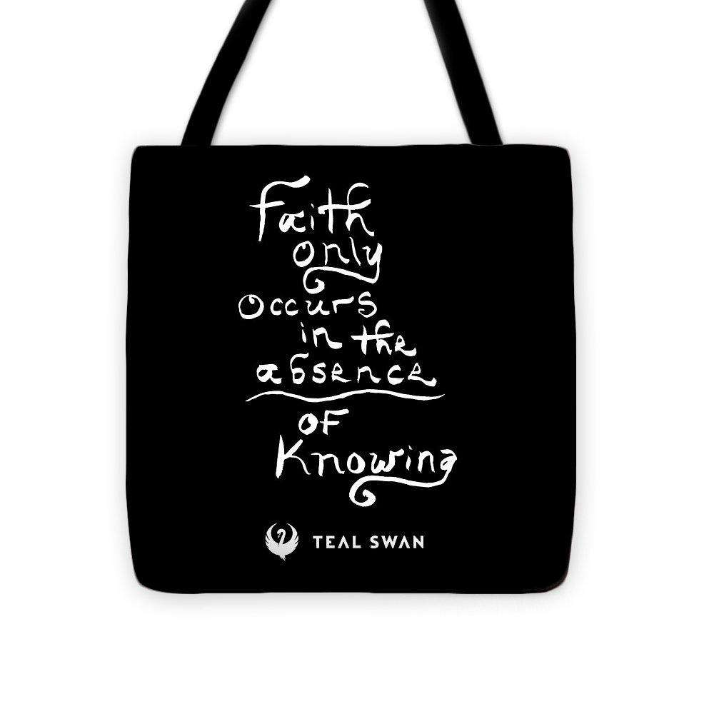 Faith Is Quote - Tote Bag