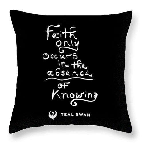 Faith Is Quote - Throw Pillow