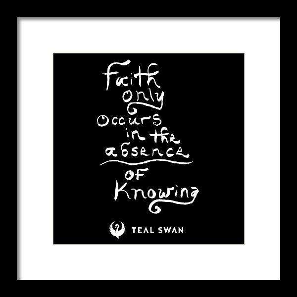 Faith Is Quote - Framed Print