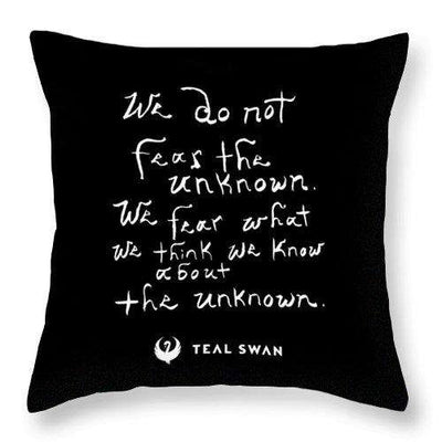 Fear The Unknown Quote - Throw Pillow