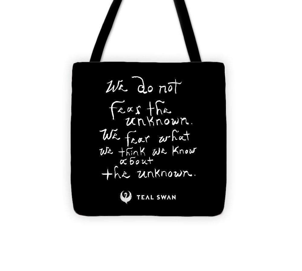 Fear The Unknown Quote - Tote Bag
