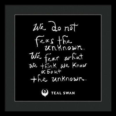 Fear The Unknown Quote - Framed Print