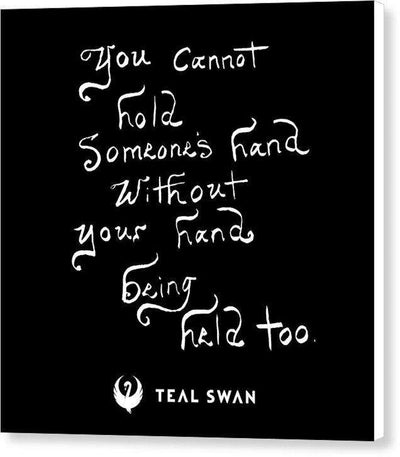 Hand Being Held Quote - Canvas Print