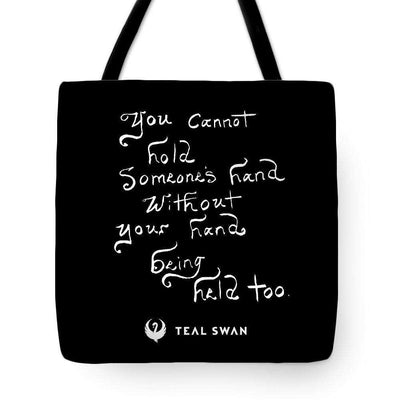 Hand Being Held Quote - Tote Bag