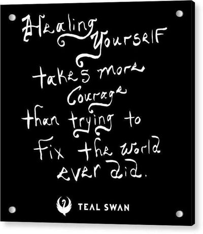 Healing Yourself Quote - Acrylic Print