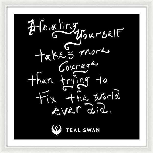 Healing Yourself Quote - Framed Print