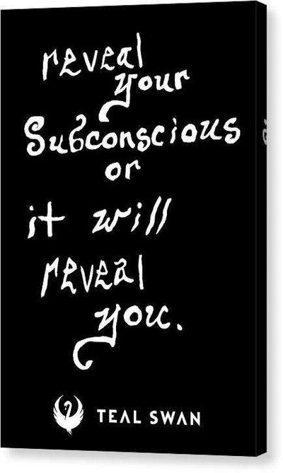 Reveal Your Subconscious Quote - Canvas Print